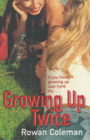 Growing Up Twice (Paperback)