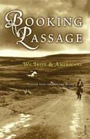 Booking Passage: We Irish & Americans (Paperback)