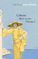 Collected Short Stories Volume 3 - Maugham Short Stories (Paperback)