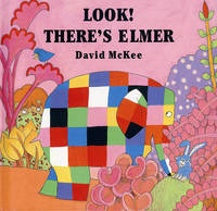 Look! There's Elmer (Paperback)