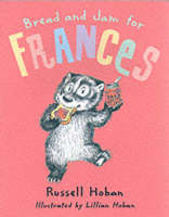 Bread and Jam for Frances (Paperback)