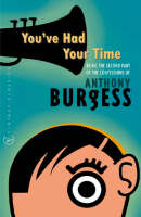 You've Had Your Time (Paperback)