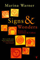 Signs & Wonders: Essays on Literature and Culture (Paperback)