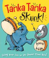 Tanka Tanka Skunk (Paperback)