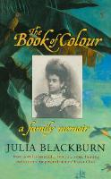 The Book Of Colour: A Family Memoir (Paperback)