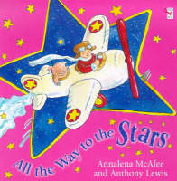 All The Way To The Stars (Paperback)