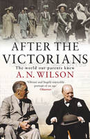 After The Victorians: The World Our Parents Knew (Paperback)
