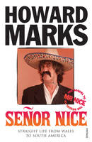 Senor Nice: Straight Life from Wales to South America (Paperback)