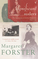 Significant Sisters: The Grassroots of Active Feminism, 1839-1939 (Paperback)