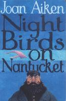 Night Birds On Nantucket - The Wolves Of Willoughby Chase Sequence (Paperback)