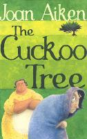 The Cuckoo Tree - The Wolves Of Willoughby Chase Sequence (Paperback)
