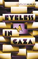 Eyeless In Gaza (Paperback)