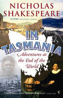 In Tasmania: Adventures at the End of the World (Paperback)
