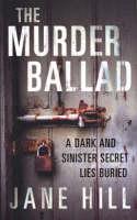 The Murder Ballad (Paperback)