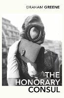 The Honorary Consul (Paperback)