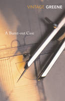 A Burnt-out Case (Paperback)