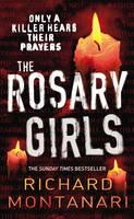 The Rosary Girls: (Byrne & Balzano 1) - Byrne & Balzano (Paperback)