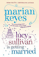 Lucy Sullivan Is Getting Married (Paperback)