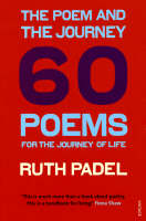 The Poem and the Journey: 60 Poems for the Journey of Life (Paperback)