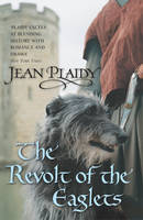 The Revolt of the Eaglets: (Plantagenet Saga) - Plantagenet Saga (Paperback)
