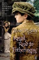 Royal Road to Fotheringay: (Mary Stuart) - Mary Stuart (Paperback)