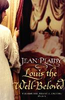 Louis the Well-Beloved: (French Revolution) - French Revolution (Paperback)