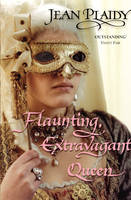 Flaunting, Extravagant Queen: (French Revolution) - French Revolution (Paperback)