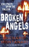 Broken Angels: (Byrne & Balzano 3) - Byrne & Balzano (Paperback)