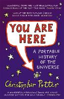 You Are Here: A Portable History of the Universe (Paperback)
