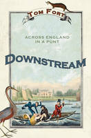 Downstream: Across England in a Punt (Paperback)