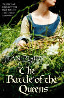 The Battle of the Queens: (Plantagenet Saga) - Plantagenet Saga (Paperback)