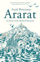 Ararat: In Search of the Mythical Mountain (Paperback)