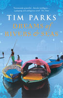 Dreams Of Rivers And Seas (Paperback)