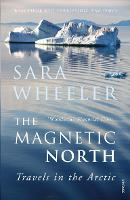 The Magnetic North: Travels in the Arctic (Paperback)