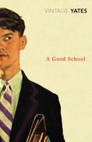 A Good School (Paperback)