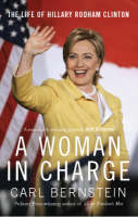 A Woman In Charge: The Life of Hillary Rodham Clinton (Paperback)