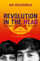 Revolution In The Head: The Beatles Records and the Sixties (Paperback)