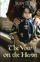 The Vow on the Heron: (Plantagenet Saga) - Plantagenet Saga (Paperback)