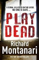Play Dead: (Byrne & Balzano 4) - Byrne & Balzano (Paperback)