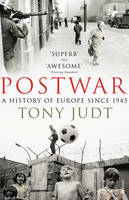 Postwar: A History of Europe Since 1945 (Paperback)
