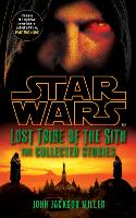 Star Wars Lost Tribe of the Sith: The Collected Stories - Star Wars (Paperback)