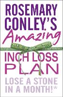 Rosemary Conley's Amazing Inch Loss Plan: Lose a Stone in a Month (Paperback)