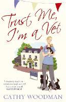 Trust Me, I'm a Vet: (Talyton St George) - Talyton St George (Paperback)