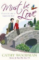 Must Be Love: (Talyton St George) - Talyton St George (Paperback)