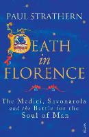 Death in Florence: The Medici, Savonarola and the Battle for the Soul of Man (Paperback)