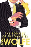 The Bonfire of the Vanities (Paperback)