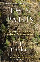 Thin Paths: Journeys in and around an Italian Mountain Village (Paperback)