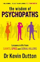 The Wisdom of Psychopaths (Paperback)