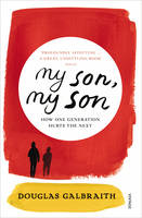 my son, my son: how one generation hurts the next (Paperback)