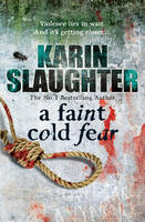 A Faint Cold Fear: (Grant County series 3) - Grant County (Paperback)